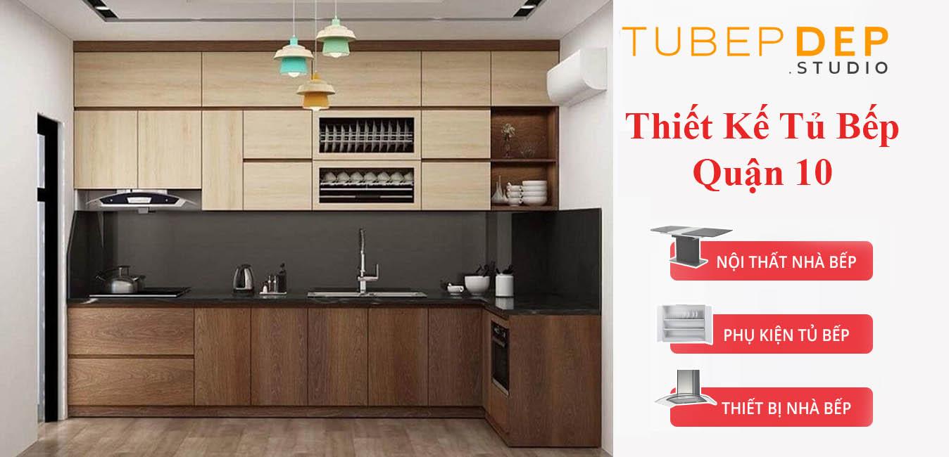 Dịch vụ thiết kế tủ bếp theo yêu cầu tại Quận 10 giá rẻ tuyệt đối